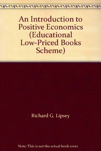 9780194424547: An Introduction to Positive Economics (Educational Low-Priced Books Scheme)