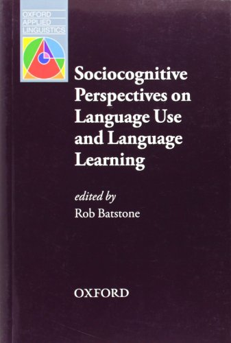 9780194424776: Sociocognitive Perspectives on Language Use and Language Learning (Oxford Applied Linguistics)