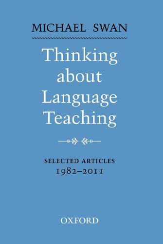 9780194424813: Thinking about Language Teaching: Selected articles 1982-2011 (Oxford Applied Linguistics)