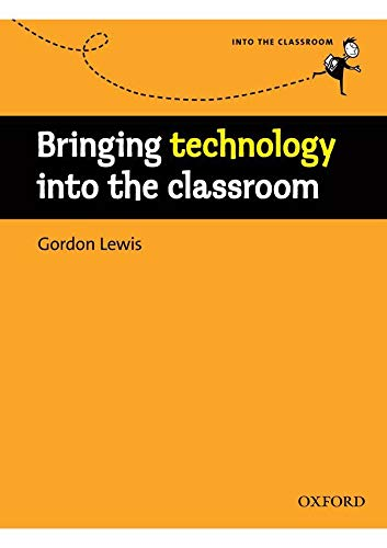 9780194425940: Bringing Technology into the Classroom