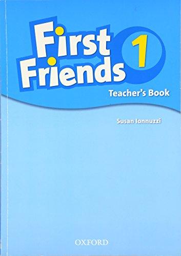 First Friends 1: Teacher's Book: Iannuzzi, Susan