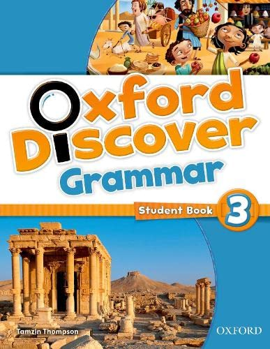 9780194432658: Oxford Discover Grammar 3: Student's Book