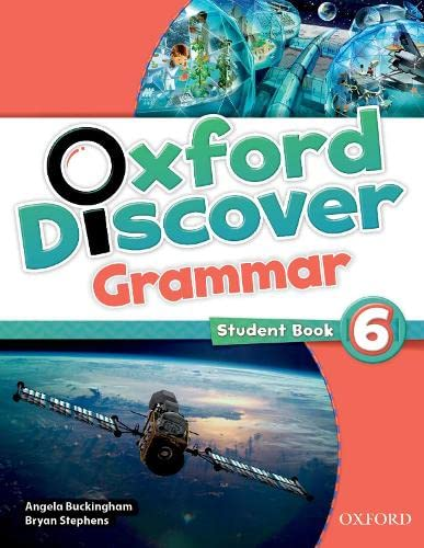 9780194432740: Oxford Discover Grammar 6: Student's Book