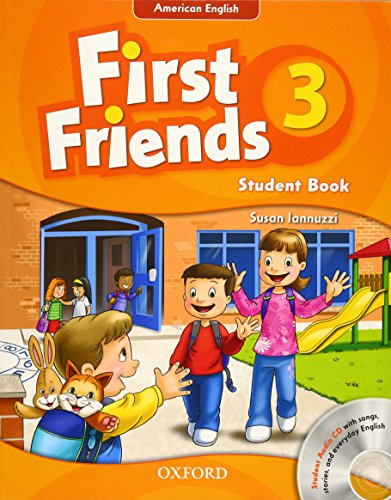 9780194433457: First Friends (American English): 3: Student Book and Audio CD Pack: First for American English, first for fun!