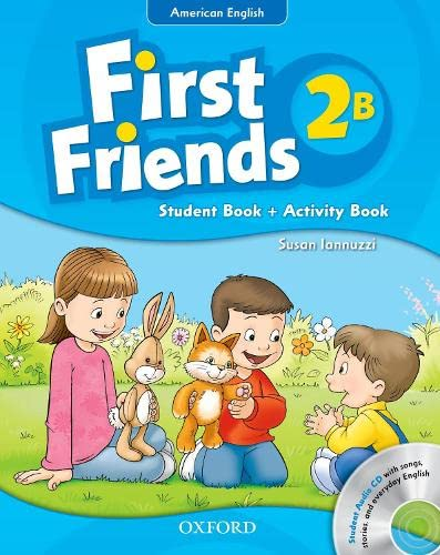 9780194433495: First Friends (American English): 2: Student Book/Workbook B and Audio CD Pack: First for American English, first for fun!