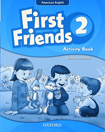 9780194433686: First Friends (American English): 2: Activity Book: First for American English, first for fun!