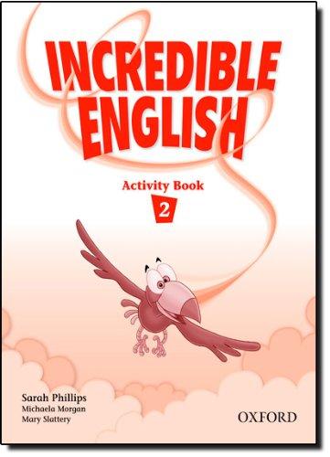9780194440141: Incredible English. Workbook. Per la Scuola elementare: 2