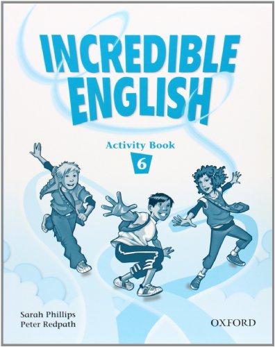 9780194440189: Incredible English 6: Activity Book