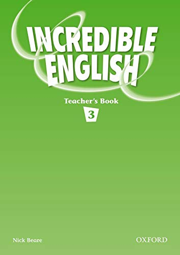 9780194440219: Incredible English 3: Teacher's Book