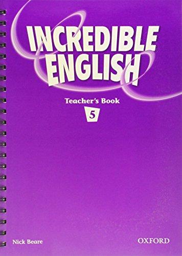 9780194440233: Incredible English 5: Teacher's Book