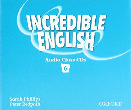 9780194440424: Incredible English 6: Class Audio CDs