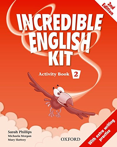 Incredible English Kit 2 Activity Book 2nd: Varios autores