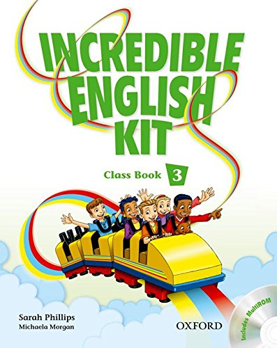 9780194441704: Incredible English Kit 3: Class Book and CD-ROM Pack - 9780194441704