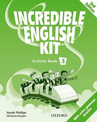 9780194441872: Incredible English Kit 3: Activity Book 2nd Edition - 9780194441872