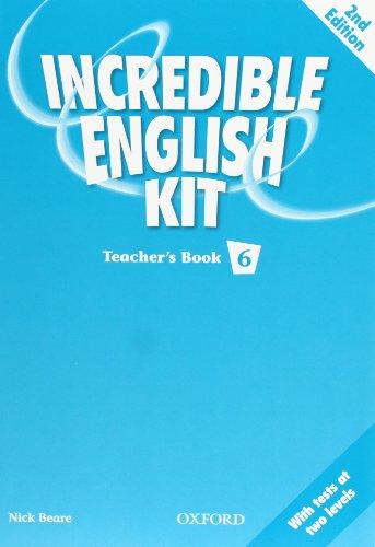 9780194441940: INCREDIBLE ENGLISH KIT 6 TB 2E