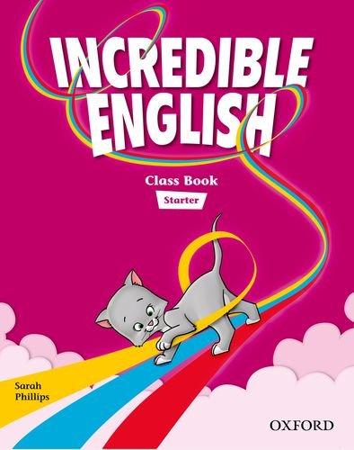 9780194442046: Incredible English: Starter: Course Book