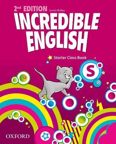 9780194442053: Incredible english. Starter. Class book. Per la Scuola elementare