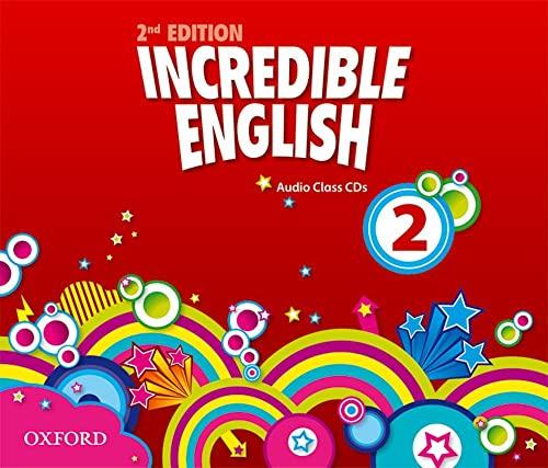 9780194442213: Incredible English: 2: Class Audio CDs (3 Discs)