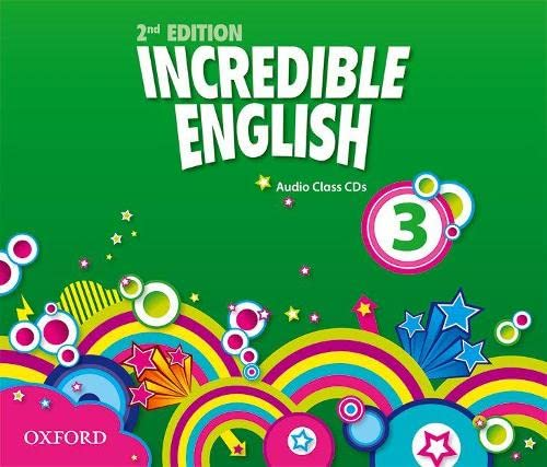 9780194442220: Incredible English: 3: Class Audio CDs (3 Discs)