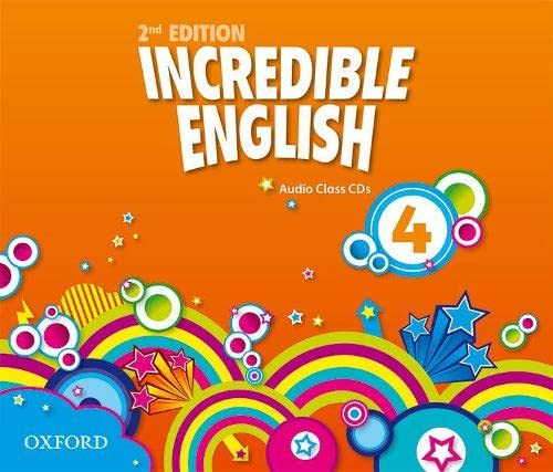 9780194442237: Incredible English: 4: Class Audio CDs (3 Discs)