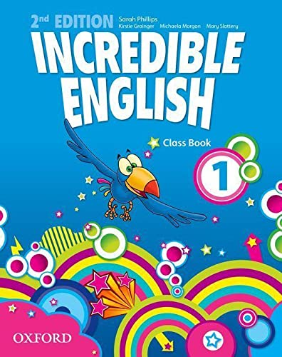 Incredible English 1. 2nd edition. Class Book