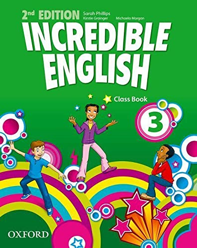 Incredible English: 3. Class Book 2/e (Paperback)