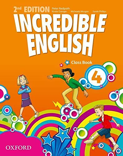 9780194442312: Incredible english. Class book. Per la Scuola elementare: 4