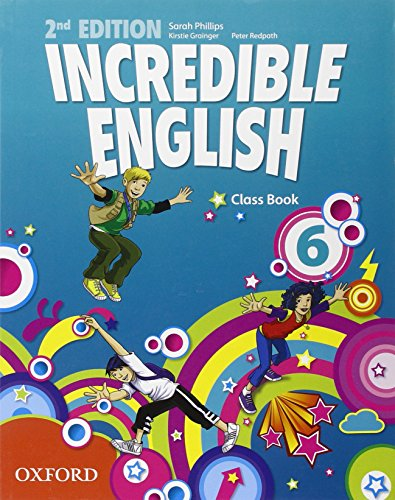 Incredible English: 6. Class Book 2/e (Paperback)