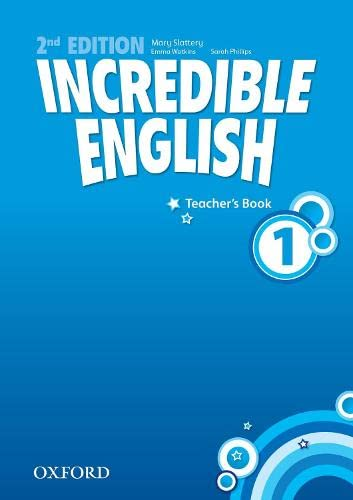 9780194442343: Incredible English: 1: Teacher's Book