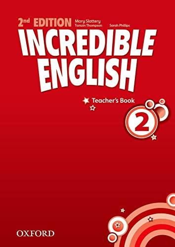 9780194442350: Incredible English: 2: Teacher's Book