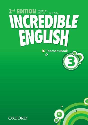 9780194442367: Incredible English 3: Teachers Book: 3