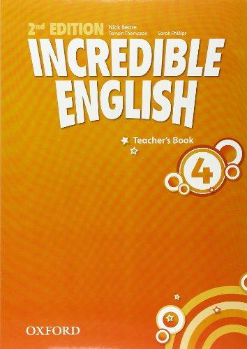 9780194442374: Incredible English: 4: Teacher's Book