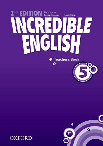 9780194442381: Incredible English: 5: Teacher's Book