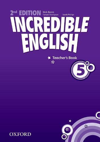 9780194442381: Incredible English: 5: Teacher's Book