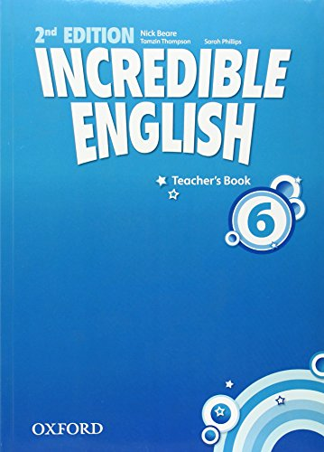 9780194442398: Incredible English: 6: Teacher's Book