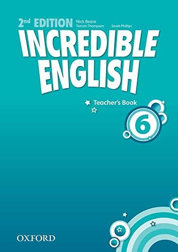 9780194442398: Incredible English: 6: Teacher's Book