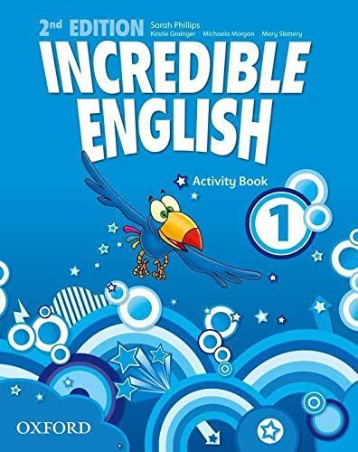 9780194442404: Incredible English: 1: Activity Book