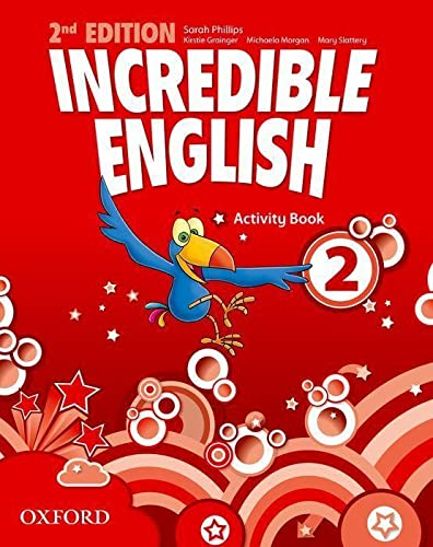 Incredible English: 2. Activity Book: Morgan, Michaela