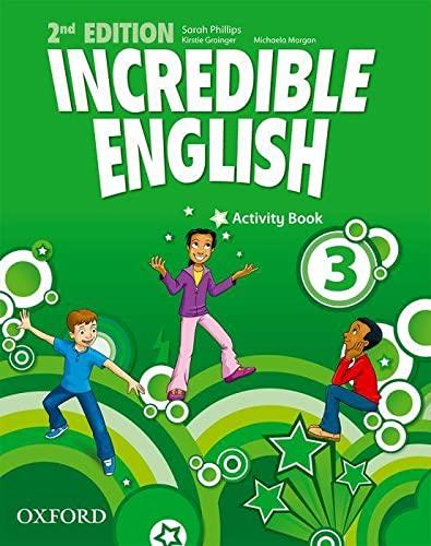 9780194442428: Incredible English 3: Activity Book