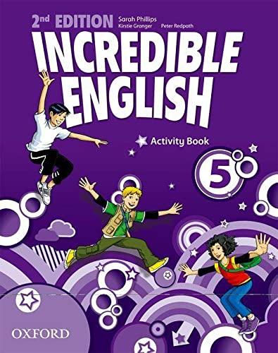 9780194442442: Incredible english. Activity book. Per la Scuola elementare: 5