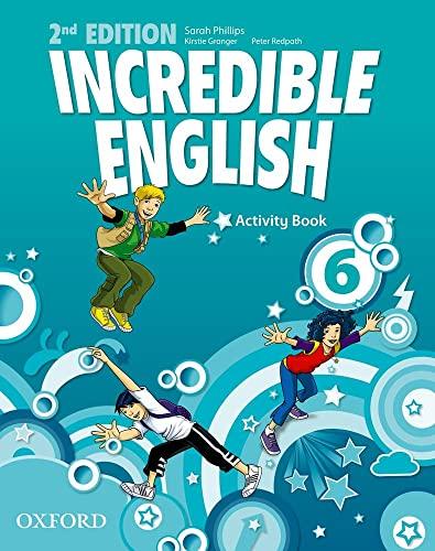 9780194442459: Incredible english. Activity book. Per la Scuola elementare: 6