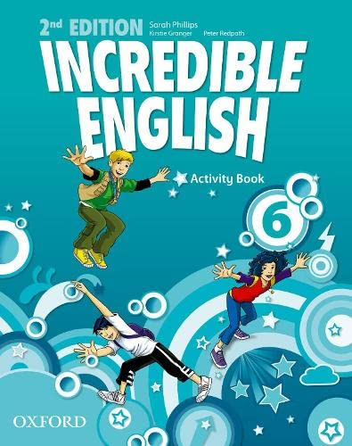 9780194442459: Incredible english. Activity book. Per la Scuola elementare: 6