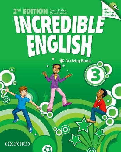 9780194442879: Incredible English: 3: Workbook with Online Practice Pack