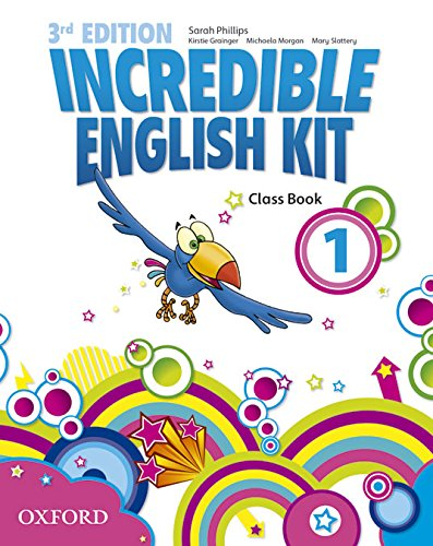 9780194443623: Incredible English Kit 1: Class Book 3rd Edition (Incredible English Kit Third Edition) - 9780194443623