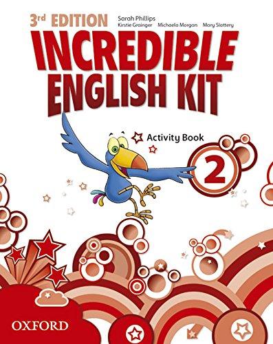 9780194443661: Incredible English Kit 2: Activity Book 3rd Edition (Incredible English Kit Third Edition)