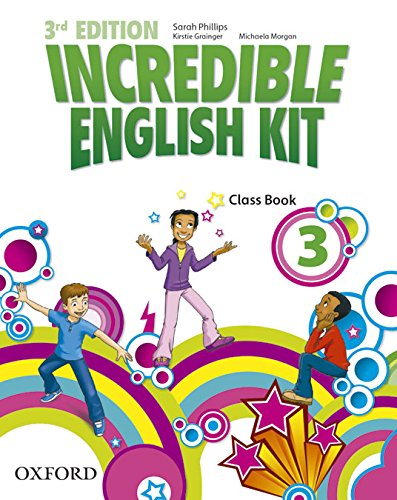9780194443678: Incredible English Kit 3: Class Book 3rd Edition (Incredible English Kit Third Edition) - 9780194443678