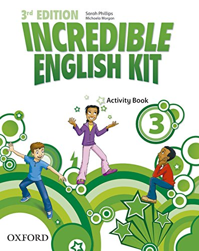 9780194443685: Incredible English Kit 3: Activity Book 3rd Edition (Incredible English Kit Third Edition) - 9780194443685