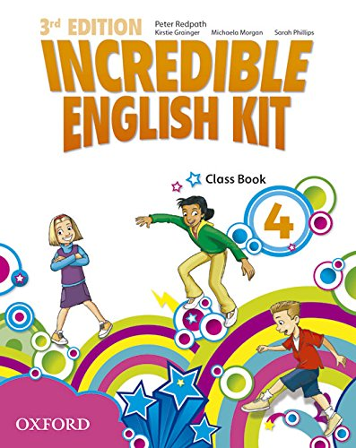 9780194443692: Incredible English Kit 4: Class Book 3rd Edition (Incredible English Kit Third Edition)