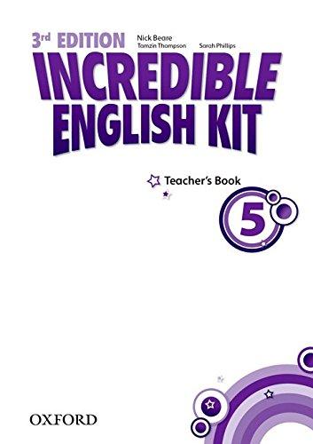9780194443784: Incredible English kit 5: Teacher's Guide 3rd Edition