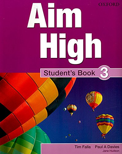 9780194453080: Aim High Level 3 Student's Book: A new secondary course which helps students become successful, independent language learners.